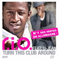 R.I.O. feat. U-Jean <em>Turn This Club Around</em>