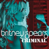 Britney Spears <em>Criminal</em>