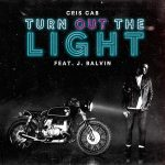 CRIS CAB TURN OUT THE LIGHT