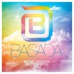 basada MUSIC SOUNDS BETTER WITH YOU