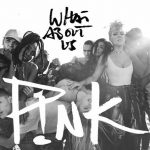 pink what about us