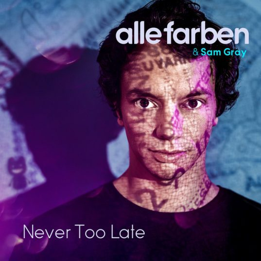 alle farben never too late