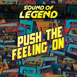 sound of legend push the feeling on