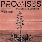 Calvin Harris + Sam Smith Promises
