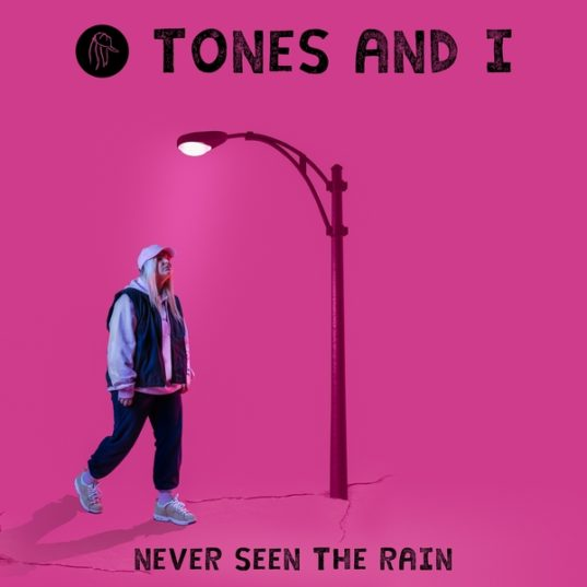 tones & i - never seen the rain