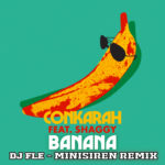 CONKARAH Banana feat. shaggy (Dj Fle - minisiren Radio remix
