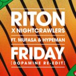 Riton x Nightcrawlers feat. Mufasa & Hypeman Friday (Dopamine Re-Edit)